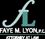 Attorney Faye M. Lyon, P.C.